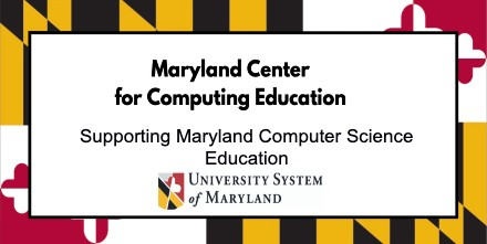 Maryland Center for Computing Education (MCCE) at cs4md.com